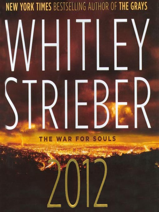Title details for 2012 by Whitley Strieber - Wait list