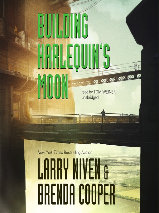 Title details for Building Harlequin's Moon by Larry Niven - Available