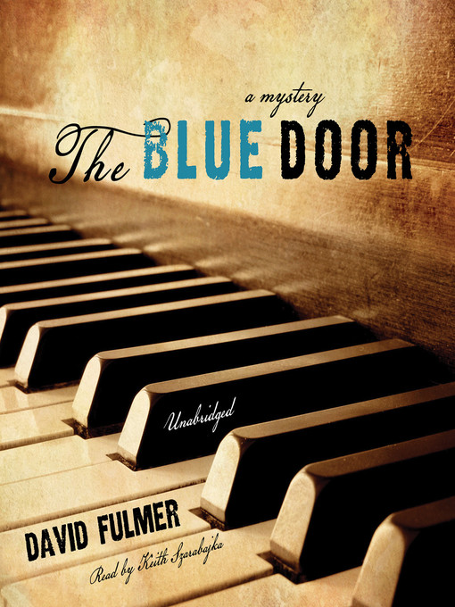 Title details for The Blue Door by David Fulmer - Wait list