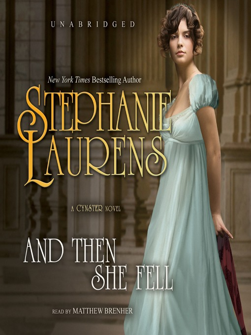 Title details for And Then She Fell by STEPHANIE LAURENS - Available