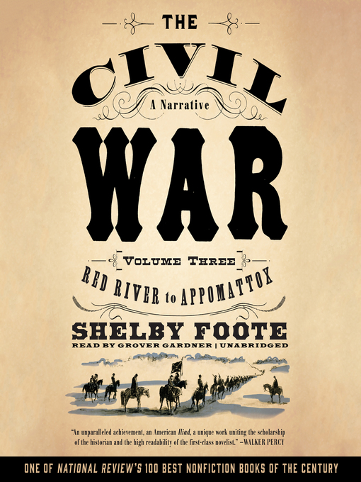 civil war narrative 1: fort sumter to perryville (the civil war shelby foote begins a tremendous,  sweeping narrative of the most fascinating conflict in our history---a war which.