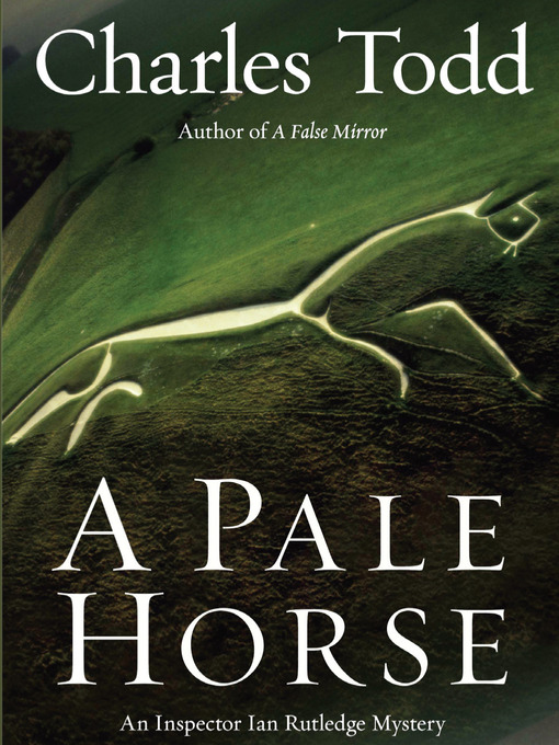 Title details for A Pale Horse by Charles Todd - Wait list