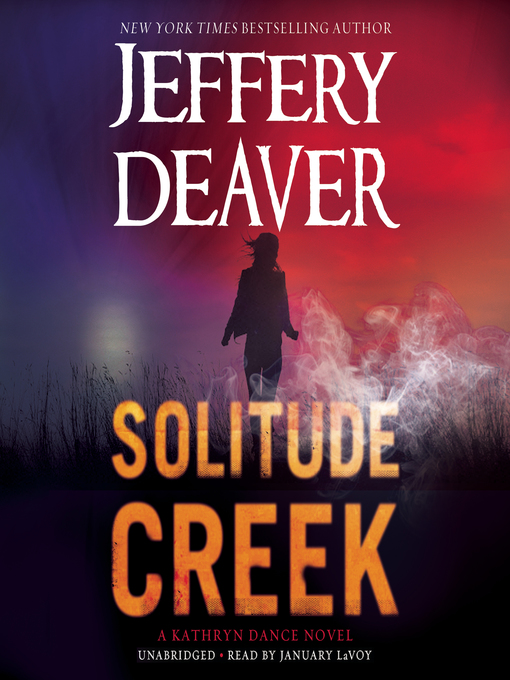 Title details for Solitude Creek by Jeffery Deaver - Available