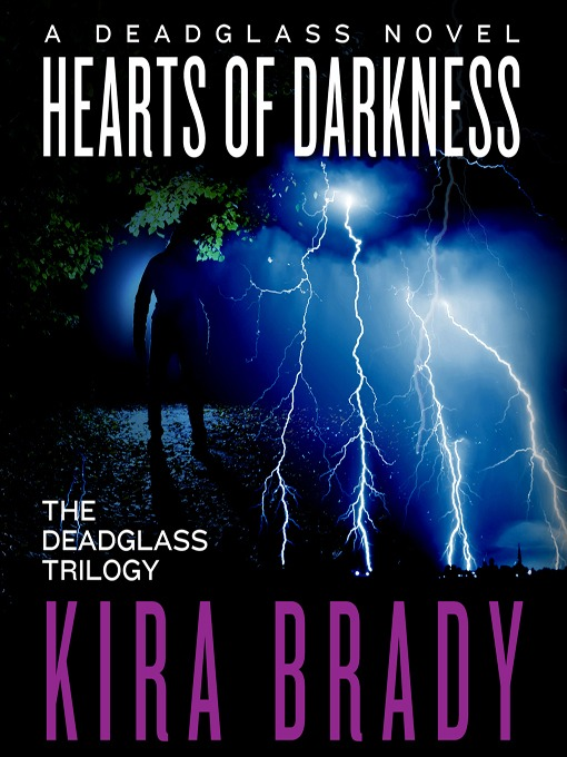 Title details for Hearts of Darkness by Kira Brady - Available