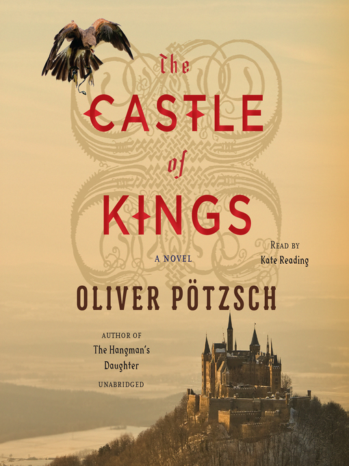 Title details for The Castle of Kings by Oliver Potzsch - Available