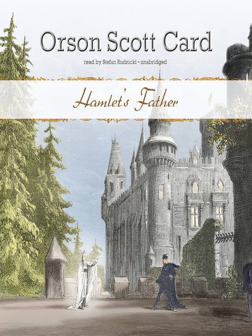 Title details for Hamlet's Father by Orson Scott Card - Available