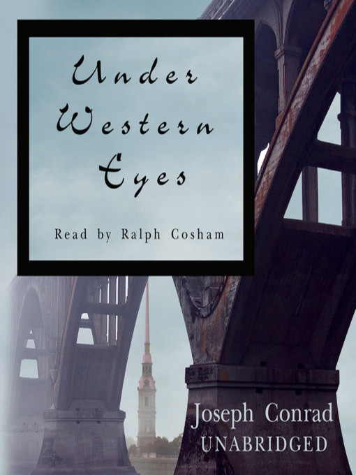 Title details for Under Western Eyes by Joseph Conrad - Available