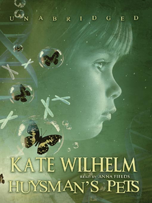 Title details for Huysman's Pets by Kate Wilhelm - Wait list