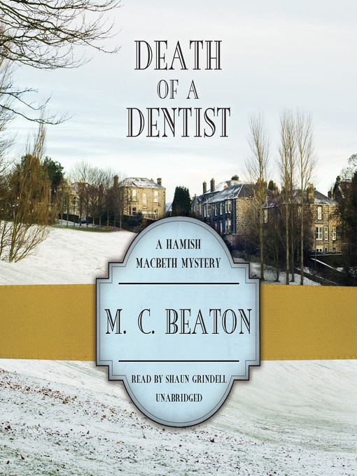 Title details for Death of a Dentist by M. C. Beaton - Wait list