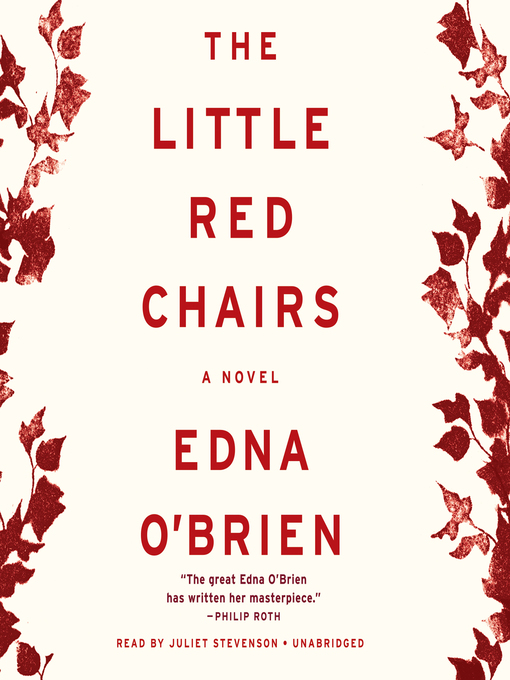 Title details for The Little Red Chairs by Edna O'Brien - Available