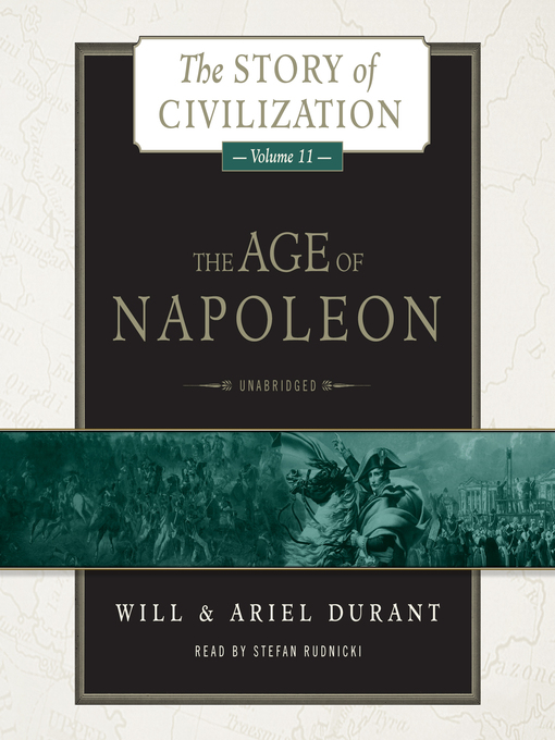 Title details for The Age of Napoleon by Will Durant - Available