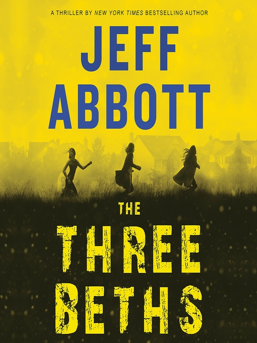 Title details for The Three Beths by Jeff Abbott - Wait list
