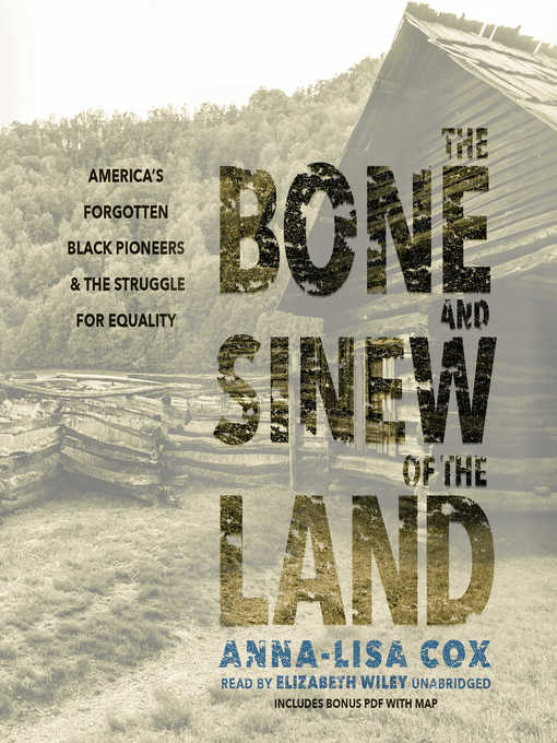 Title details for The Bone and Sinew of the Land by Anna-Lisa Cox - Wait list