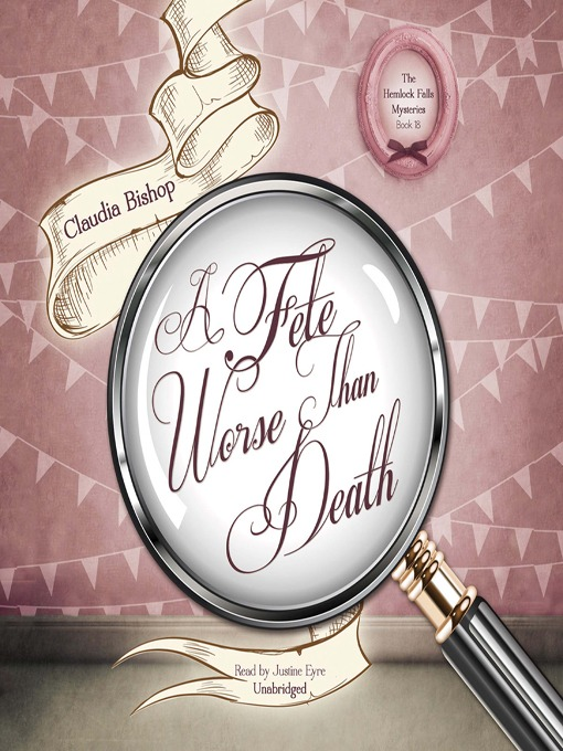 Title details for A Fete Worse Than Death by Claudia Bishop - Available