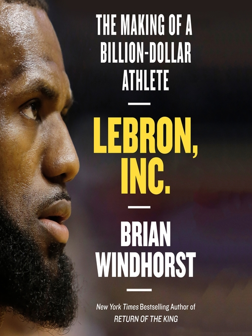 Title details for LeBron, Inc. by Brian Windhorst - Wait list