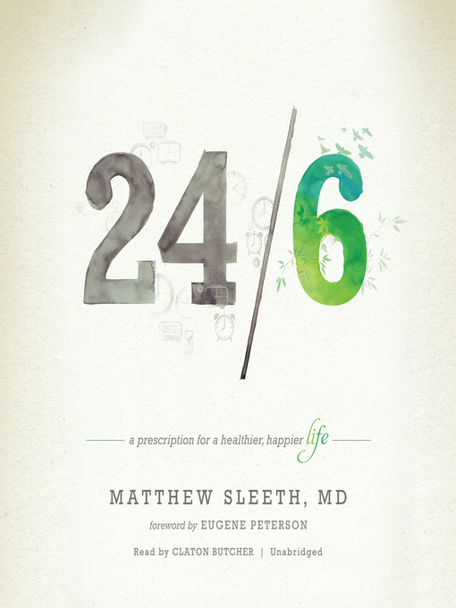 Title details for 24/6 by Matthew Sleeth, MD - Wait list