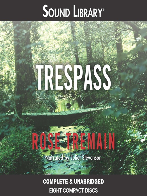 Title details for Trespass by Rose Tremain - Available
