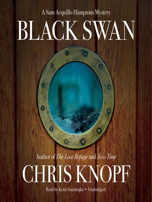 Title details for Black Swan by Chris Knopf - Available