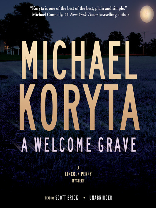Title details for A Welcome Grave by Michael Koryta - Available