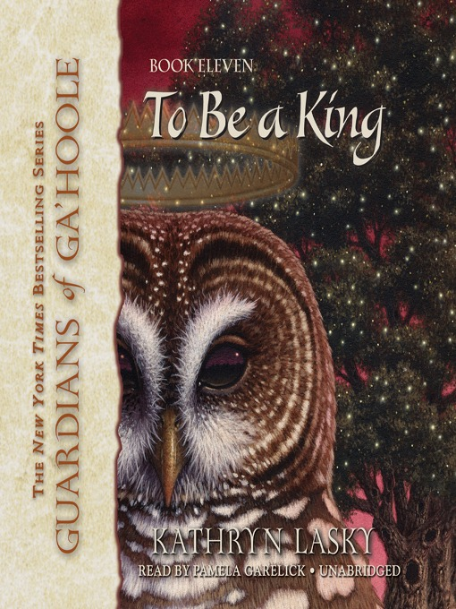 Title details for To Be a King by Kathryn Lasky - Available
