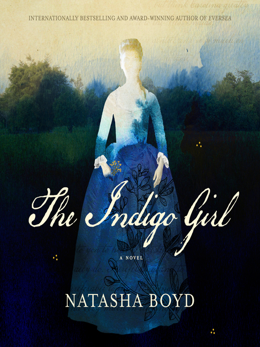 Title details for The Indigo Girl by Natasha Boyd - Available