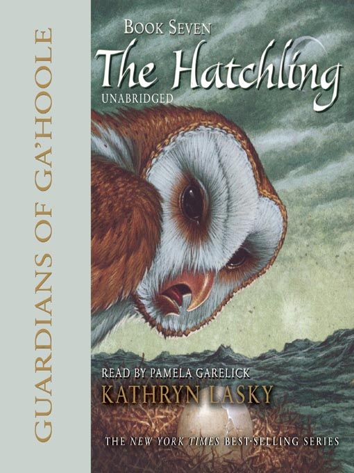 Title details for The Hatchling by Kathryn Lasky - Wait list
