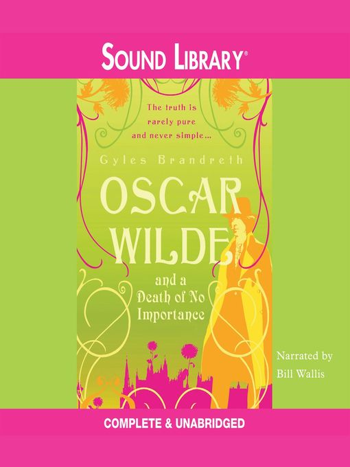 Title details for Oscar Wilde and a Death of No Importance by Gyles Brandreth - Available