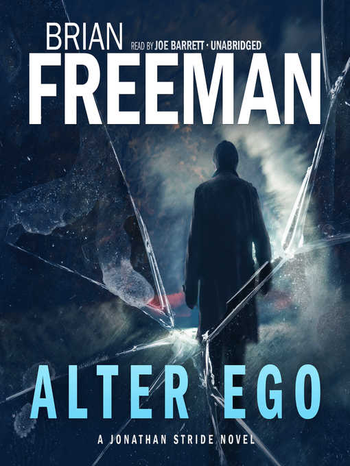 Title details for Alter Ego by Brian Freeman - Available
