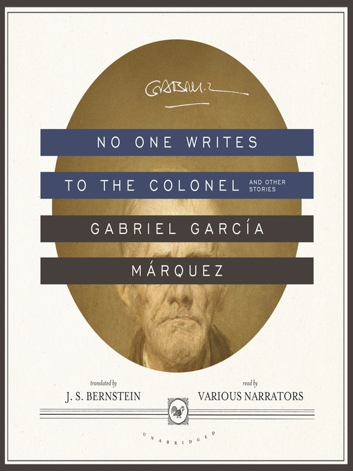 Title details for No One Writes to the Colonel, and Other Stories by Gabriel García Márquez - Available