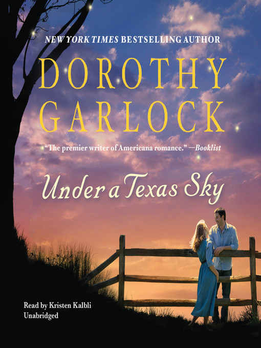 Title details for Under a Texas Sky by Dorothy Garlock - Wait list