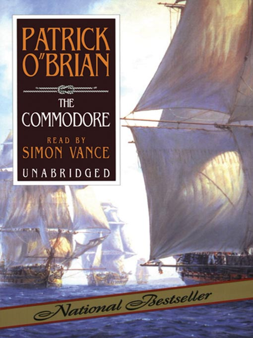 Title details for The Commodore by Patrick O'Brian - Available