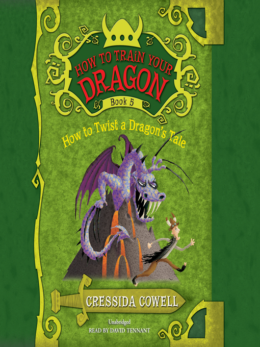 Title details for How to Twist a Dragon's Tale by Cressida Cowell - Available