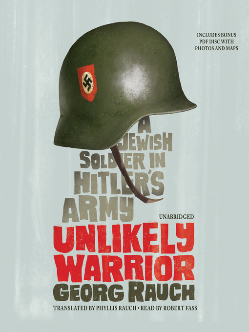 Title details for Unlikely Warrior by Georg Rauch - Wait list
