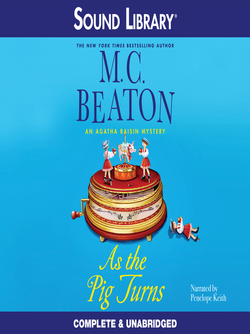 Title details for As the Pig Turns by M. C. Beaton - Available