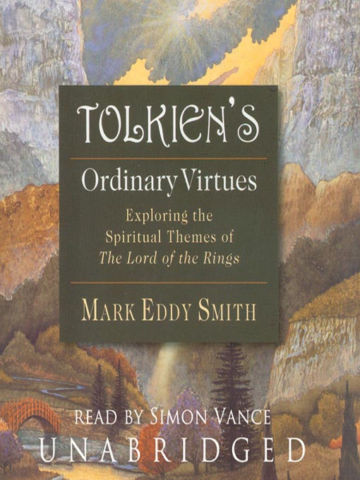 Title details for Tolkien's Ordinary Virtues by Mark Eddy Smith - Available