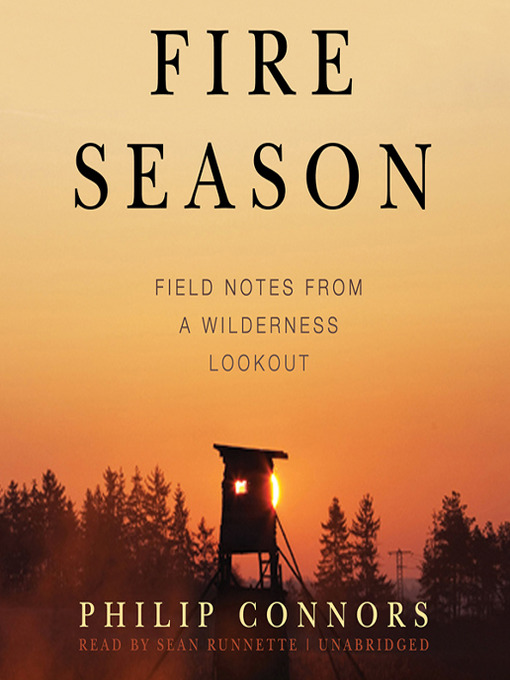 Title details for Fire Season by Philip Connors - Available