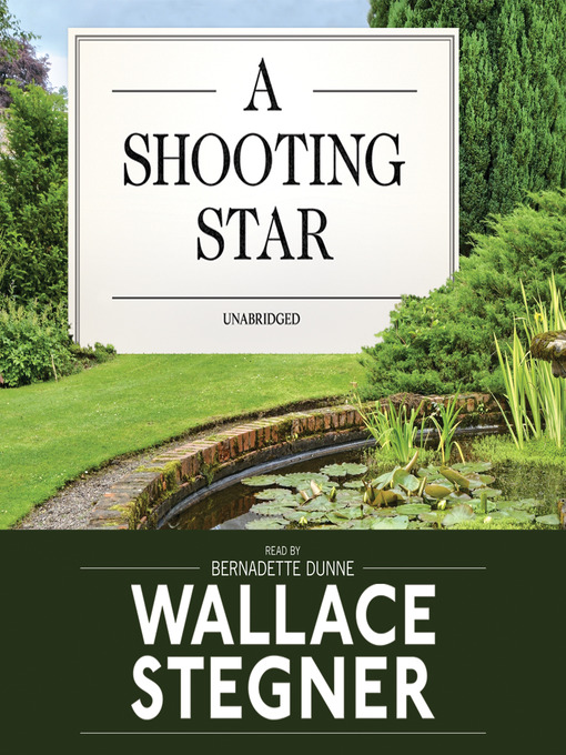 Title details for A Shooting Star by Wallace Stegner - Available