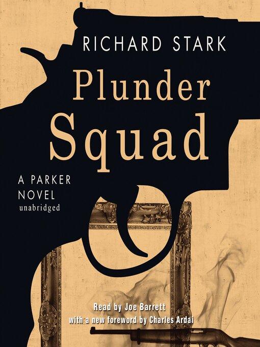 Title details for Plunder Squad by Donald E. Westlake - Wait list