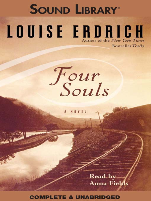 Title details for Four Souls by Louise Erdrich - Available