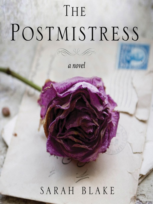 Title details for The Postmistress by Sarah Blake - Wait list