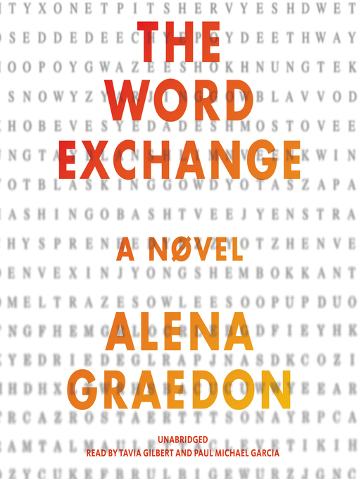 Title details for The Word Exchange by Alena Graedon - Available