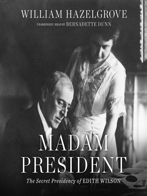 Title details for Madam President by William Hazelgrove - Available