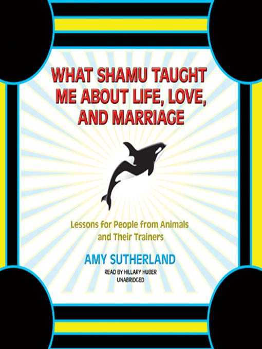 what shamu taught me about a happy marriage thesis