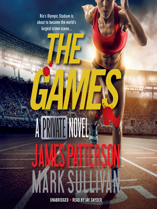Title details for The Games by James Patterson - Available
