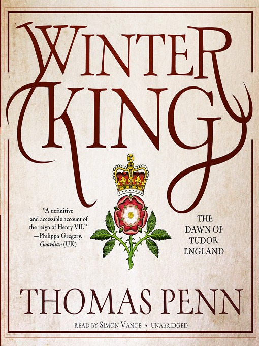 Title details for Winter King by Thomas Penn - Available