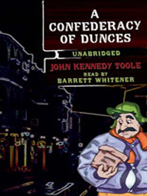 Title details for A Confederacy of Dunces by John Kennedy Toole - Wait list