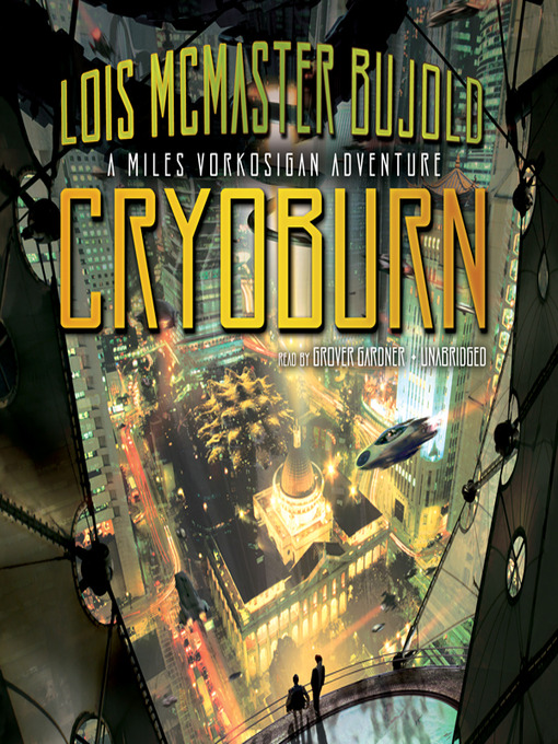 Title details for CryoBurn by Lois McMaster Bujold - Available