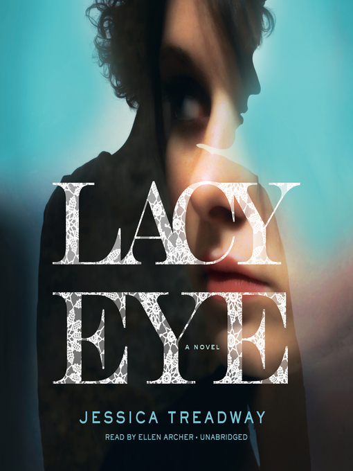Title details for Lacy Eye by Jessica Treadway - Available