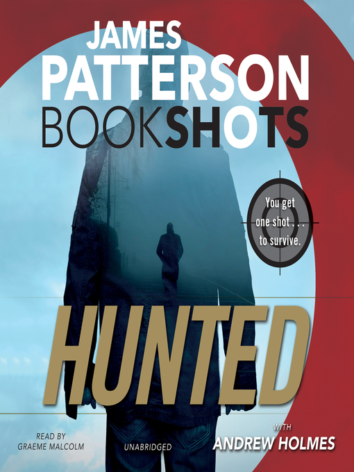 Title details for Hunted by James Patterson - Wait list
