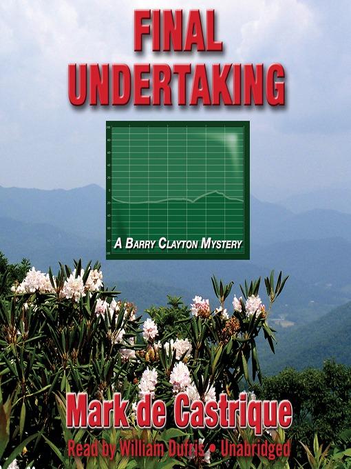 Title details for Final Undertaking by Mark de Castrique - Available